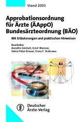 Approbationsordnung für Ärzte (ÄAppO), Bundesärzteordnung (BÄO)